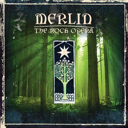 Merlin - The Rock Opera (remastered ed.)