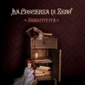 La Coscienza di Zeno - Sensitività (AltrOck/Fading Records, 2013)
