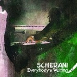 Scherani - Everybody's Waiting
