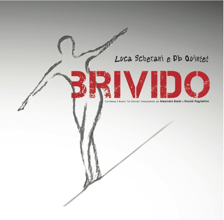 Luca Scherani & dbQuintet - Brivido