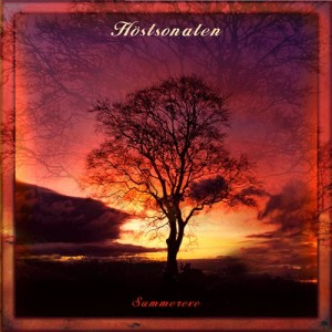 Hostsonaten - Summereve