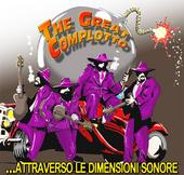 The Great Complotto - ...attraverso le dimensioni sonore