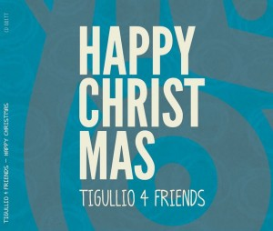 Happy Christmas - Tigullio 4 Friends